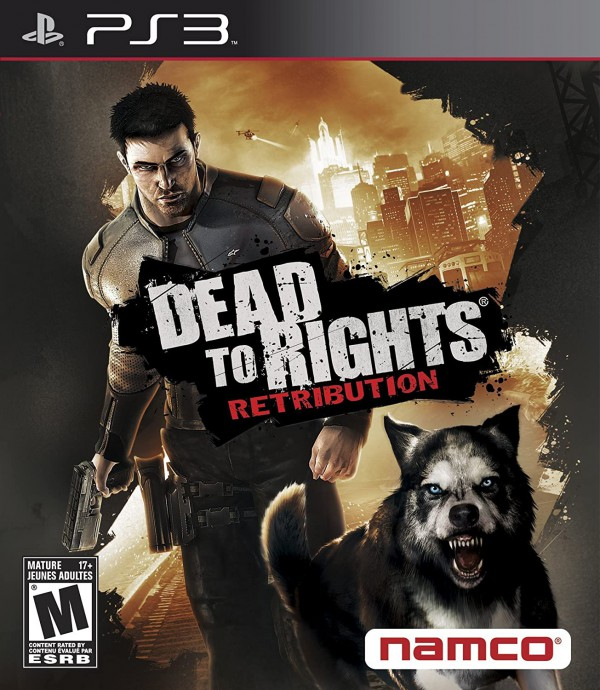 DEAD  TO RIGHTS RETRIBUITION